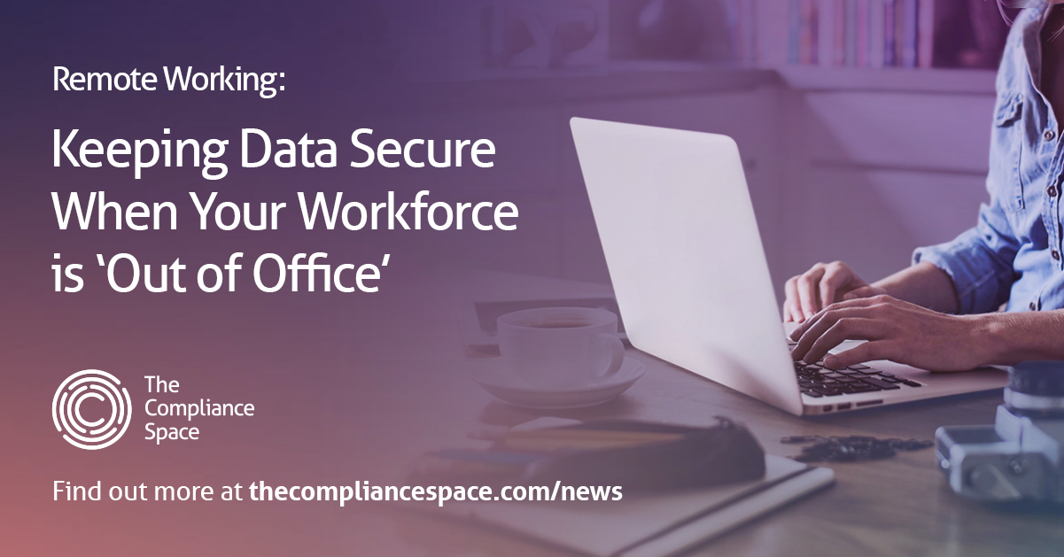Keeping data secure when your workforce is 'out of office'